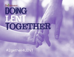 TOGETHER FOR LENT